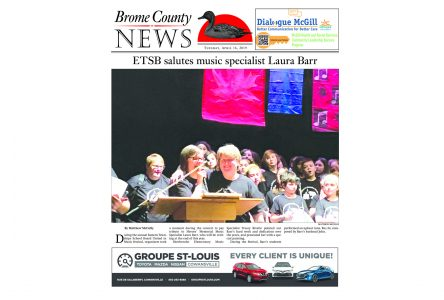 Brome County News: April 16, 2019 edition