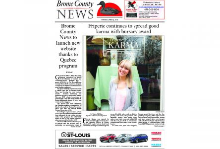 Brome County News – April 13, 2021 edition